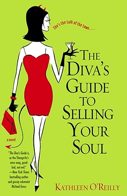 """The Diva's Guide to Selling Your Soul, """"O'Reilly, Kathleen"""""""