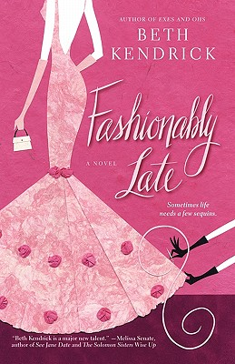 "Fashionably Late, ""Kendrick, Beth"""