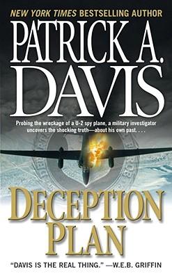 Deception Plan, Patrick A. Davis