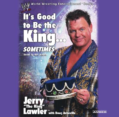 Image for IT'S GOOD TO BE THE KING...SOMETIMES