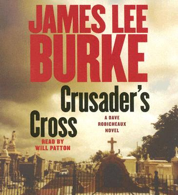 Image for Crusader's Cross: A Dave Robicheaux Novel (Dave Robicheaux Mysteries)
