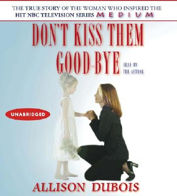 Image for DON'T KISS THEM GOOD-BYE (AUDIO)