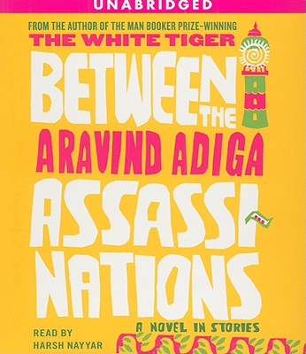 Image for Between the Assassinations: A Novel in Stories