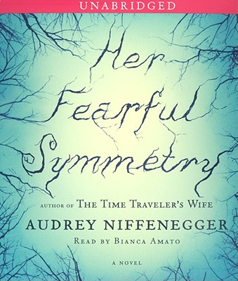 """Her Fearful Symmetry (unabridged on CD), """"Niffenegger, Audrey"""""""