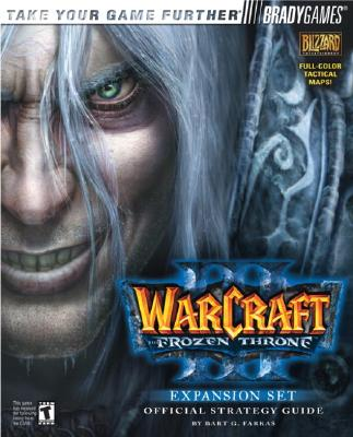 Image for Warcraft(R) III: The Frozen Throne(TM) Official Strategy Guide (Official Strategy Guides (Bradygames))