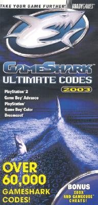 Image for GameShark(TM) Ultimate Codes 2003 BradyGames