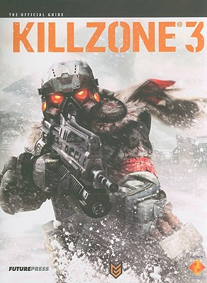 Killzone 3 The Official Guide, Future Press (Author); BradyGames; Brady Games