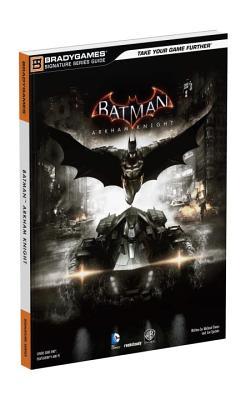 Image for Batman: Arkham Knight Signature Series Guide (Bradygames Signature Series Guide)