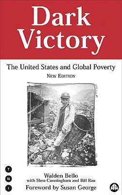 Image for Dark Victory: The United States & Global Poverty