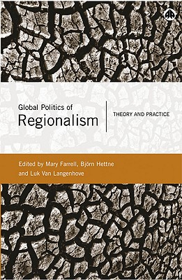 Image for Global Politics of Regionalism: Theory and Practice