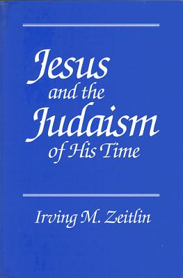 Image for Jesus and the Judaism of His Time