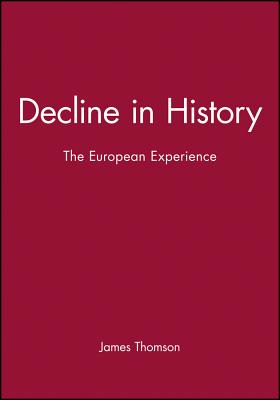 Image for Decline in History : The European Experience
