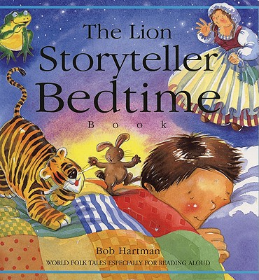 Image for The Lion Storyteller Bedtime Book: World Folk Tales Especially for Reading Aloud