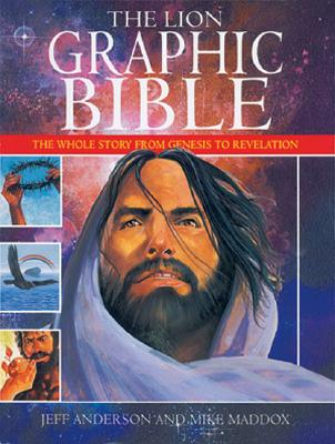 Image for The Lion Graphic Bible: The Whole Story from Genesis to Revelation