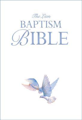 The Lion Baptism Bible, Lois Rock