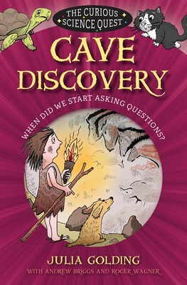 Image for The Curious Science Quest: Cave Discovery: When did we start asking questions?