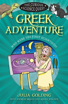 Image for The Curious Science Quest: Greek Adventure: Who were the first scientists?