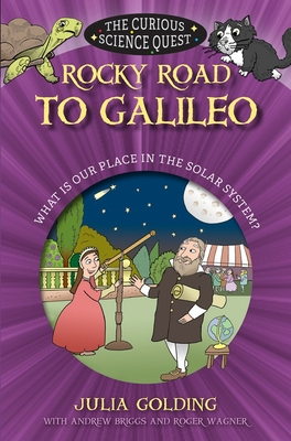 Image for Rocky Road to Galileo: What is Our Place in the Solar System (Curious Science)
