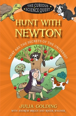 Image for Hunt with Newton: What Are the Secrets of the Universe? (Curious Science)