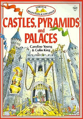 Image for Castles Pyramids & Palaces (Beginner's Knowledge Series)