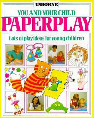 Image for Paperplay (You and Your Child Series)
