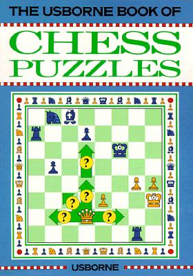 Chess Puzzles (Usborne Chess Guides), Norwood, David