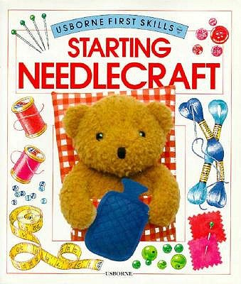 Image for Starting Needle Craft (Usborne First Skills)