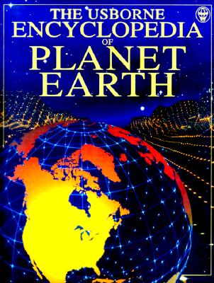 Image for Encyclopedia of Planet Earth (Usborne Encyclopedia Series)