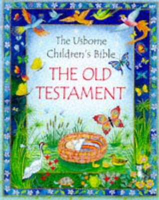 Image for Old Testament, The (Usborne Children's Bible)