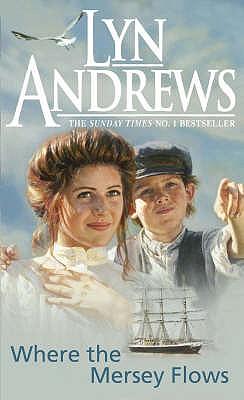 Where the Mersey Flows, Lyn Andrews