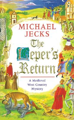 THE LEPER'S RETURN, Jecks, Michael