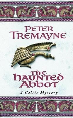 The Haunted Abbot, Tremayne, Peter
