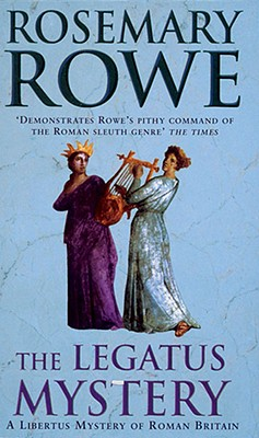 The Legatus Mystery, Rowe, Rosemary