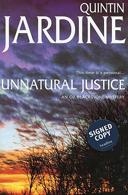 Image for UNNATURAL JUSTICE : AN OZ BLACKSTONE MYS
