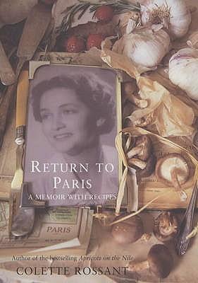 Image for Return to Paris: A Memoir with Recipes