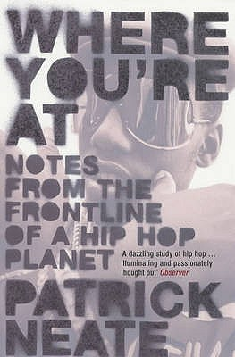Image for Where You're at : Notes from the Frontline of a Hip Hop Planet