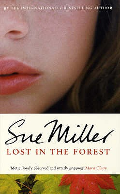 Lost in the Forest, Sue Miller