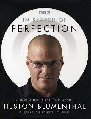 Image for In Search of Perfection : Reinventing Kitchen Classics