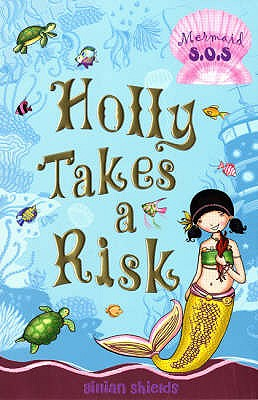 Image for Holly Takes A Risk (Mermaid SOS)