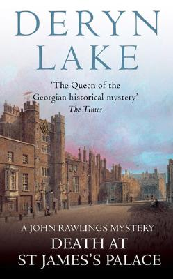 Death At St. James's Palace, Lake, Deryn