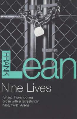 Nine Lives, Lean, Frank