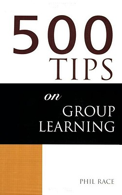 Image for 500 Tips on Group Learning