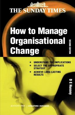 Image for How to Manage Organizational Change (Creating Success)