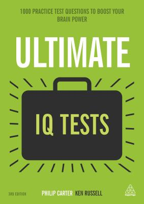 Image for Ultimate IQ Tests: 1000 Practice Test Questions to Boost Your Brainpower