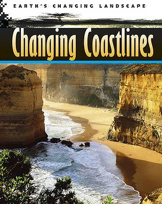 Image for Changing Coastlines (Earth's Changing Landscape)