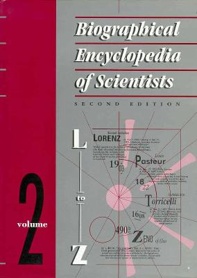 Biographical Encyclopedia of Scientists, Second Edition - 2 Volume Set, Mitchell, Sarah; Tootill, Elizabeth; Gjertsen, Derek