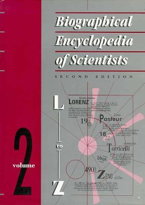 Biographical Encyclopedia of Scientists, Second Edition - 2 Volume Set, Mitchell, Sarah; Tootill, Elizabeth; Gjertsen, Derek