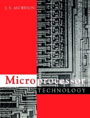 Microprocessor Technology, Anderson, J S
