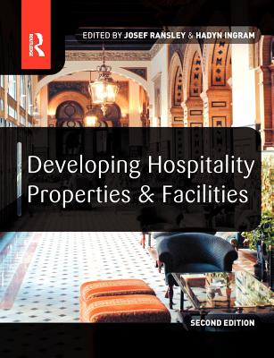 Image for Developing Hospitality Properties and Facilities, Second Edition