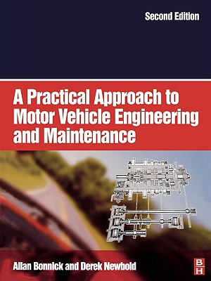 Image for A Practical Approach to Motor Vehicle Engineering and Maintenance, Second Edition
